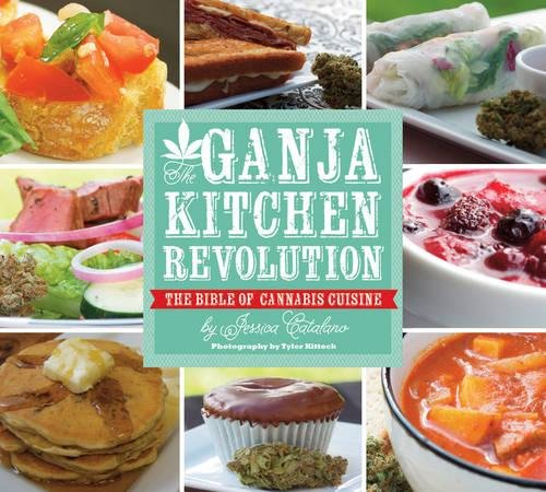 51-sEXdKBCL The Ganja Kitchen Revolution: The Bible of Cannabis Cuisine
