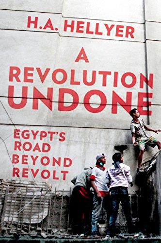 Amazon a revolution undone egypts road beyond revolt ebook a revolution undone egypts road beyond revolt by hellyer ha fandeluxe Epub