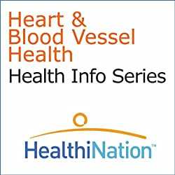 Heart and Blood Vessel Health