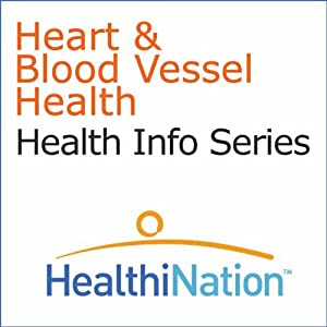 Heart and Blood Vessel Health Audiobook