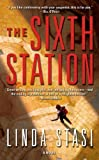 The Sixth Station by Linda Stasi (2013-12-31)
