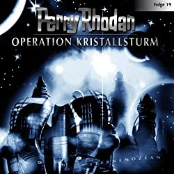 Operation Kristallsturm (Perry Rhodan Sternenozean 19)