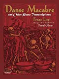 Danse Macabre and Other Piano Transcriptions, Franz Liszt, 0486497313