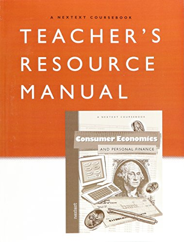 Nextext Coursebooks: Teacher Resource Manual Consumer Economics and Personal Finance