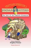 Professor Barrister s Dinosaur Mysteries #2: The Case of the Armored Allosaurus