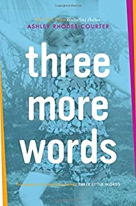 By Ashley Rhodes-Courter - Three More Words (2015-07-15) [Hardcover]