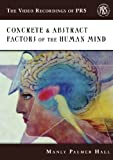 Concrete & Abstract Factors of the Human Mind