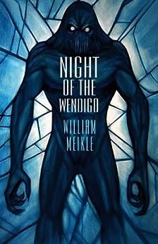 Night of the Wendigo by [Meikle, William]