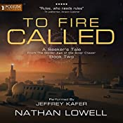 To Fire Called: A Seeker's Tale from the Golden Age of the Solar Clipper, Book 2 | Nathan Lowell