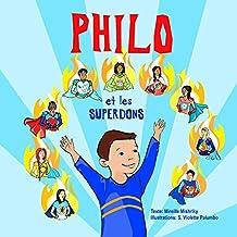 Philo et les SuperDons (French Edition)