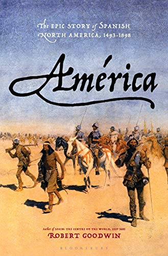 Pdf Social Sciences América: The Epic Story of Spanish North America, 1493-1898