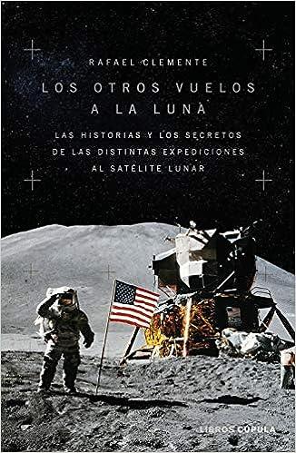 Los otros vuelos a la Luna de Rafael Clemente