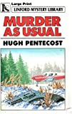 Murder As Usual, Hugh Pentecost, 0708951031