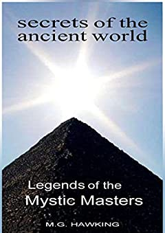 Legends of the Mystic Masters: Secrets of the Ancient World