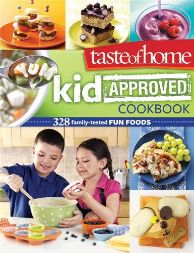 Taste of Home Kid-Approved Cookbook