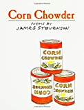 Corn Chowder, James Stevenson, 006053060X