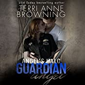 Angel's Halo: Guardian Angel | Terri Anne Browning