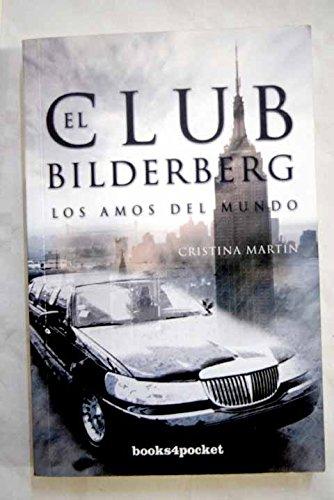El Club Bilderberg: 5 (Ensayo y divulgación): Amazon.es: Martín, Cristina, Calleja González, Concepción: Libros