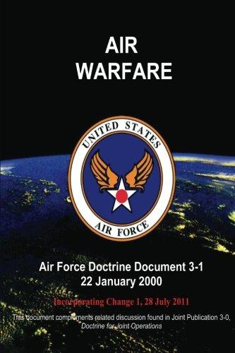 Air Warfare - Air Force Doctrine Document (AFDD) 3-1 pdf epub