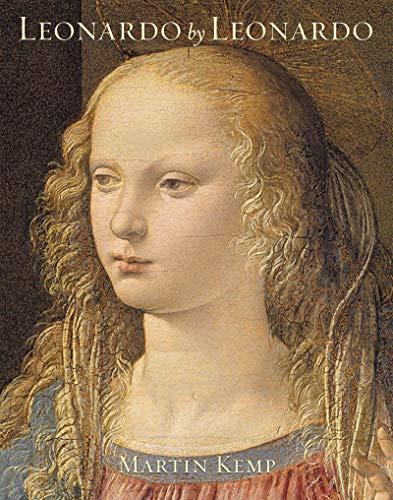 Leonardo by Leonardo: Leonardo da Vinci