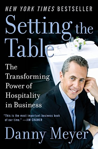 Pdf Memoirs Setting the Table: The Transforming Power of Hospitality in Business