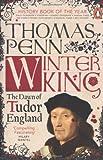 """Winter King - The Dawn of Tudor England"" av Thomas Penn"
