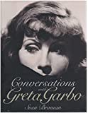 Conversations with Greta Garbo