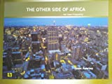 The Other Side of Africa : Not Seen Frequently, Ayertey, Isaac, 0615775853