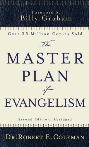 Coleman, Robert & Graham, Billy, MASTER PLAN OF EVANGELISM