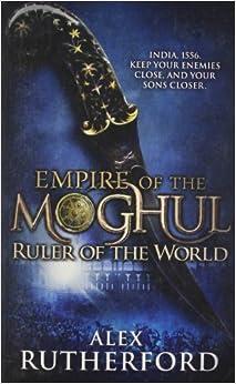 Empire of the Moghul: Ruler of the World price comparison at Flipkart, Amazon, Crossword, Uread, Bookadda, Landmark, Homeshop18