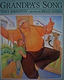 Grandpa's Song, Tony Johnston, 0803708017