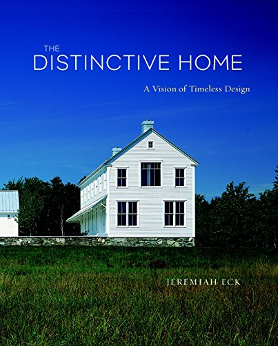 The Distinctive Home  A Vision Of Timeless Design  American Institute Architects