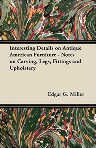 Book Interesting Details on Antique American Furniture - Notes on Carving, Legs, Fittings and Upholstery