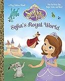 Sofia's Royal World (Disney Junior: Sofia the First) (Big Golden Book)