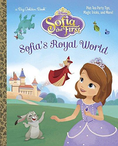 Sofia's Royal World (Disney Junior: Sofia the First) (Big Golden Book) ()