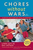 img - for Chores Without Wars: Turning Housework into Teamwork book / textbook / text book