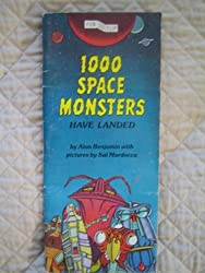 1000 Space Monsters Have Landed