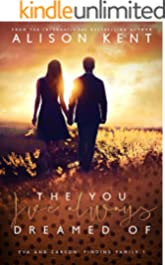 The You I've Always Dreamed Of (Finding Family Book 1)