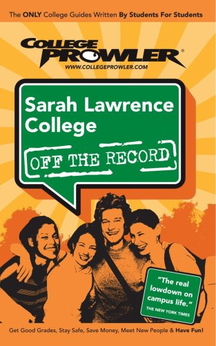 Sarah Lawrence College: Off the Record - College Prowler