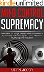 Mind Control: Learn How to Change Peo...
