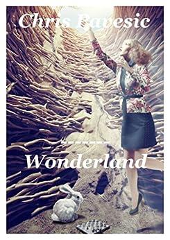 Wonderland by [Pavesic, Chris]