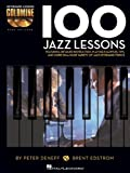 100 Jazz Lessons, Brent Edstrom and Peter Deneff, 1480354791