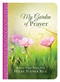 img - for My Garden of Prayer: Beloved Prayer Poetry from Helen Steiner Rice book / textbook / text book