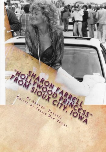 "Books : Sharon Farrell ""Hollywood Princess"" From Sioux City, Iowa: The ""Bad Girl's"" Story!"