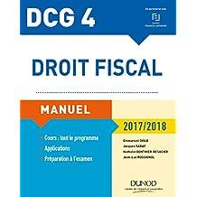 DCG 4 - Droit fiscal 2017/2018 - 11e éd. : Manuel (French Edition)