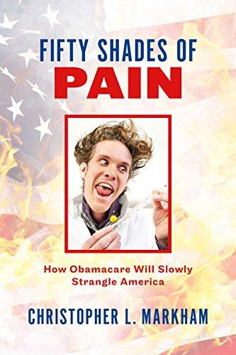 Fifty Shades of Pain: How Obama Care Will Slowly Strangle - Obama Shades