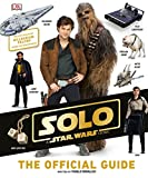 #1: Solo: A Star Wars Story The Official Guide