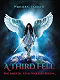 A Third Fell: The Angelic Civil War Has Begun