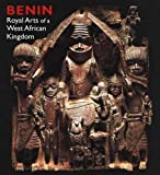 Benin: Royal Arts of a West African Kingdom (Art Institute of Chicago)