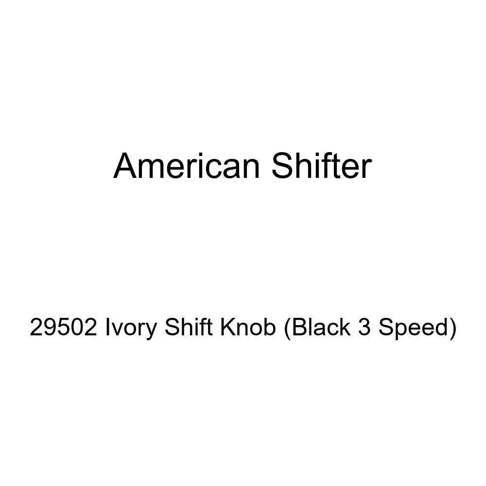 Black 3 Speed American Shifter 29502 Ivory Shift Knob